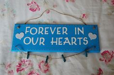 Handmade, 'Forever in our Hearts' Sign with Hanging photo string, pegs, Wedding. £12.00