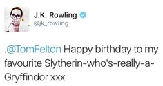 Happy birthday Tom Felton! September 22nd - J.K. Rowling's tweet