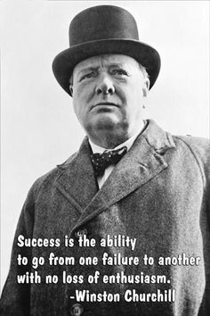 Series: Library Artist: Winston Churchill Period: Source country: USA Source Year: 2005 Success is the ability to go from one failure to another with no loss of enthusiasm - Winston Churchill 12 inch