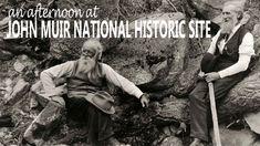 Protector of land for our children - John Muir National Historic Site