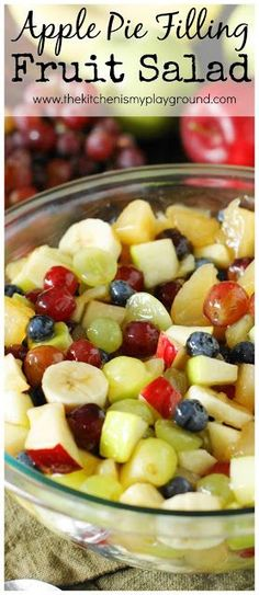 Apple Pie Filling Fruit Salad ~ With a mix of crisp fresh fruit, tender chunks of apple pie filling, & cinnamon-laced glaze, this fruit salad will be loved by all.  Perfect for breakfast, brunch, potlucks, or a simple dinner side.  #fruitsalad #applerecipes #easyrecipes www.thekitchenismyplayground.com