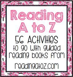 Reading A to Z - 56 Activities for Guided Reading Books from First Grade Fun… Reading Lessons, Reading Resources, Reading Strategies, Reading Skills, Reading Comprehension, Reading Books, Reading Groups, Reading Workshop, Reading Activities