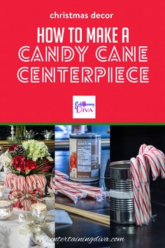 Looking for a quick and easy way to add to your Christmas table decor? Try this red and white Christmas centerpiece made with candy canes. #entertainingdiva #diyproject #christmas #centerpieces #diychristmas #tabledecor