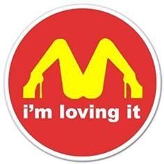 """I'M Loving It McDonald's Funny car bumper sticker window decal 4"""" x 4"""""""