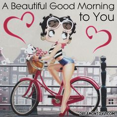 A Beautiful Good Morning to You MORE Betty Boop Graphics & Greetings: http://bettybooppicturesarchive.blogspot.com/ and on Facebook https://www.facebook.com/bettybooppictures/ Betty Boop riding her bike with Pudgy and tulips in her basket