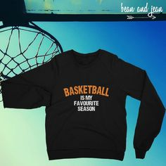 Ball is life! Custom Shirts, Custom Made, Basketball, Seasons, My Favorite Things, Clothes For Women, Sweatshirts, Long Sleeve, Mens Tops