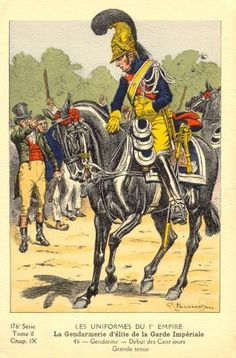 French; Imperial Guard, Gendarmes d'Elite, Gendarme, Grande Tenue, at start of the 100 Days(wearing the Casque issued during the First Restoration.
