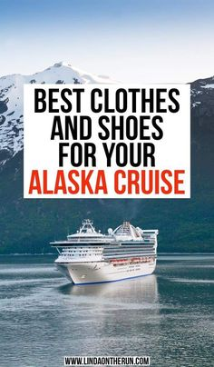 The Perfect Alaska Cruise Packing List For Any Time Of Year - Linda On The Run Best clothes to wear on an Alaskan cruise Packing For Alaska, Packing List For Cruise, Alaska Travel, Cruise Tips, Cruise Travel, Packing Tips For Travel, Travel Hacks, Alaska Usa, Packing Hacks
