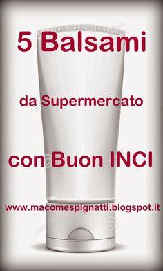 5 Balsamo Capelli da Supermercato con Buon INCI, senza siliconi,petrolati e parabeni.