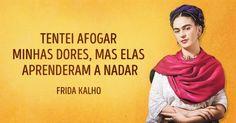 Frida é inigualável