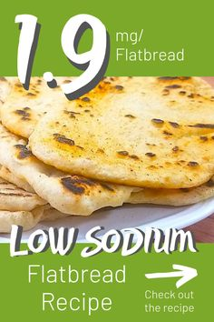 Store bought flatbread can have as much as of sodium per flatbread. This recipe is delicious and only has of sodium per flatbread. Low Sodium Bread, Low Sodium Pizza, Low Sodium Diet, Low Sodium Recipes, Low Sodium Snacks, Sodium Foods, Salt Free Recipes, Salt Free Bread Recipe, Flatbread Recipes