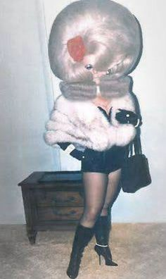 Furs, hot pants and big hair are in for the 'it' girl who is always the trend leader -- pass it on! The Hair Hall of Fame.yes, that is her hair! Darwin Awards, Bad Hair Day, Big Hair, Be My Hero, Bizarre, Hilarious, Funny Memes, Crazy Hair, Weird And Wonderful