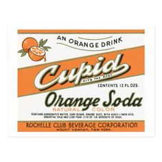 Vintage Food Labels, Vintage Packaging, Vintage Recipes, Vintage Ads, Vintage Logos, Vintage Type, Orange Drinks, Drink Labels, Orange Soda