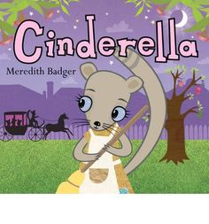 Version where Cinderella is an Australian ring-tailed possum and a gumnut becomes a coach.