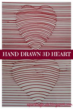 Hand drawn 3D heart - Valentine's day craft ! Very simple to do with basic stationery!