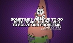 Famous Quotes : Patrick Star's wise words are part of 'The 10 Inspiring Kids Show Quote… Patrick Star, Spongebob Sayings, Christmas Gift Quotes, Single Jokes, Best Quotes, Funny Quotes, Famous Quotes, Famous Cartoons, Celebration Quotes