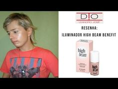 Resenha: Iluminador High Beam Benefit