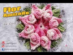 Flor da Amizade em Crochê - Coleção Botões de Rosa - YouTube