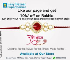 Like our page and get 10% off on Rakhis. #easybazaar. Address and terms in picture below. Valid till stock last. No GST on Rakhis.