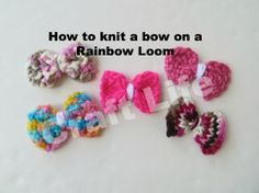 How to knit a bow on a Rainbow Loom ~ Craft Life Tutorial
