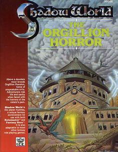 Product Line: Shadow World  Product Edition: SW  Product Name: The Orgilion Horror  Product Type: Adventure  Author: T. Taylor  Stock #: 6006  ISBN: 1-55806-029-4  Publisher: ICE  Cover Price:   Page Count: 32  Format: Softcover  Release Date: 1989  Language: English