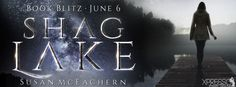 ♥Enter the #giveaway for a chance to win a $50 GC♥ StarAngels' Reviews: Book Blitz ♥ Shag Lake by Susan McEachern ♥ #givea...