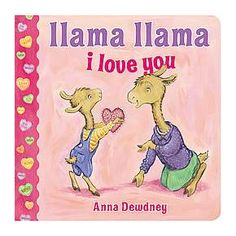 Llama Lllama I Love You by Anna Dewdney (Board Book) by Anna Dewdney : Target