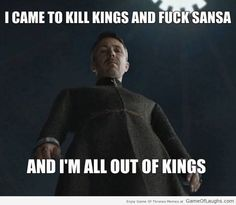 Petyr Baelish came to do just two things - Game Of Thrones Memes