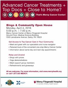 Mercy Fitzgerald Hospital in Lansdowne is hosting an Open House and Bingo game Monday , April 4, 2016. For more information see the flyer below: