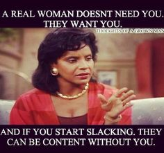 Phylicia Rashad Love her! Real Women Quotes, Woman Quotes, Real Quotes, Truth Hurts, It Hurts, Phylicia Rashad, Dont Need You, Feminist Quotes, Funny Quotes About Life