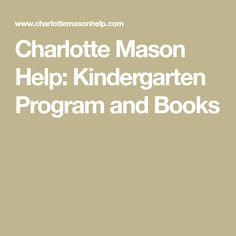 Charlotte Mason Help: Kindergarten Program and Books