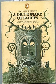 Penguin Books cover - A Dictionary of Fairies by Katherine Briggs