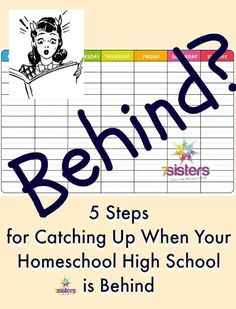 5 Steps for Catching Up When Your Homeschool High School is Behind