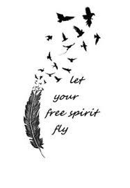 - Let your free spirit fly Free Spirit Tattoo, Free Spirit Quotes, Side Tattoos, Body Art Tattoos, Cool Tattoos, Zodiac Tattoos, Tatoos, Words Quotes, Life Quotes