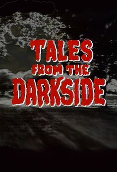 Tales from the Darkside--Jeez oh Pete! If you haven't seen these gems you are missing out! Great watch for Halloween