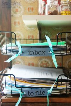 """Keep designated """"inbox"""" and """"to file"""" baskets, and sort through them often."""