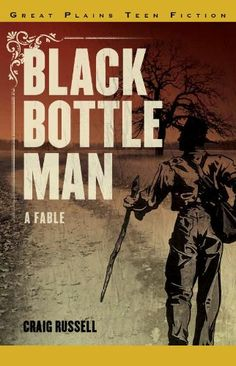 Black Bottle Man: A Fable / Craig Russell - Children's Literature Collection 813 RUS(BLA)
