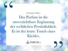 Die 102 besten Bilder von Sprüche und Zitate ♥ Parfum.de in 2019