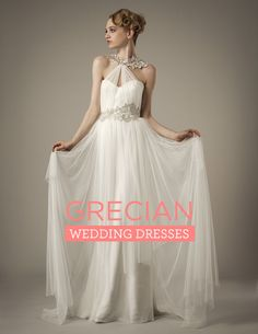 Our Favorite Grecian Inspired Wedding Dresses {via Project Wedding}