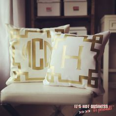 monogrammed pillows I ordered :)