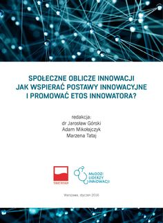 RAPORT: Społeczne oblicze innowacji