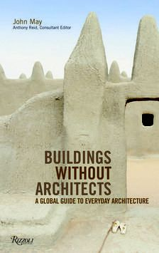Building Without Architects - Vernacular Architecture