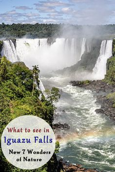 A photographic journey and useful information about the amazing Iguazu Falls #Argentina #Brazil, one of the 7 New Natural Wonders.