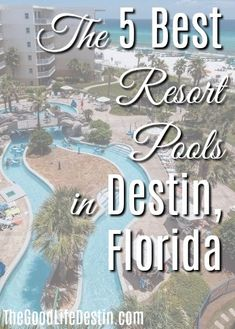 The 5 Best Resort Pools in Destin, Florida - The Good Life Destin Hotels In Destin Florida, Destin Resorts, Destin Beach, Florida Travel, Beach Trip, Florida Trips, Florida 2017, Florida Living, Family Vacation Destinations