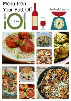 Menu Plan Your Butt Off {February 9, 2014} #menuplanning #free #shrinkingkitchen
