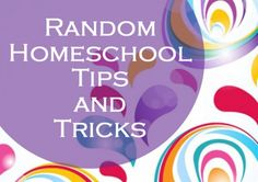Homeschooling Tips and Tricks - let's help each other out! Sharing the fun things that get us through the long homeschool days, outside the box ways of engaging our kids in learning at home!