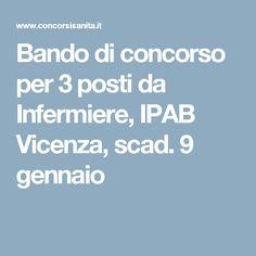 Bando di concorso per 3 posti da Infermiere, IPAB Vicenza, scad. 9 gennaio