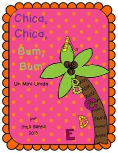 """A mini unit based on the book """"Chica Chica, Bum Bum"""" in Spanish. Includes a writing the alphabet activity, a syllable game with an activity. Beginning sounds and roll the dice for number practice. It also includes a math read and count the room and math worksheets. An activity using the five senses with a coconut. A sorting mat for uppercase and lowercase letters. Also included is an ABC matching game or it can be used as a popcorn game."""