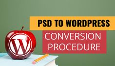 How Do Companies Follow the PSD to WordPress Conversion Procedure