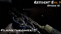 Resident Evil 7 | A little cheating is not that bad! right? | Episode 10 Resident Evil, Cheating, Videos, Youtube, Youtubers, Video Clip